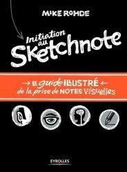 La couverture et les autres extraits de Organisez vos notes avec le Mind Mapping. Dessinez vos idées ! 2e édition