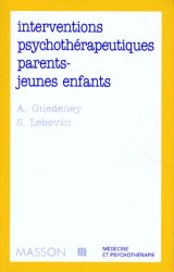 Interventions psychothérapeutiques parents jeunes enfants