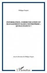 Information, communication et management dans l'entreprise : quels enjeux