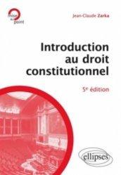 Introduction au droit constitutionnel. 5e édition