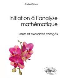 Initiation à l'analyse mathématique