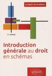 Introduction générale au droit en schémas