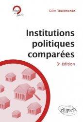 Institutions politiques comparées. 3e édition