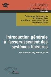 Introduction générale à l'asservissement des systèmes linéaires