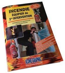 Incendie Equipier de 1ère intervention