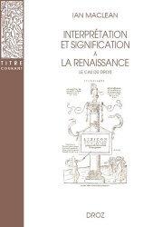 Interprétation et signification à la Renaissance. Le cas du droit