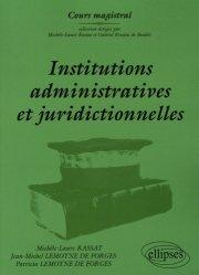 Institutions administratives et juridictionnelles