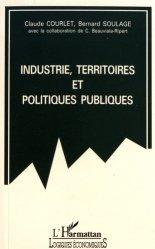 Industrie, territoires et politiques publiques