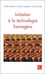 Initiation à la technologie fromagère