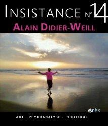Insistance N° 14 : Alain Didier-Weill