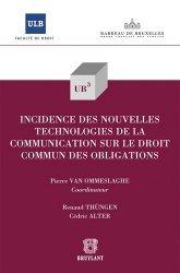 Incidence des nouvelles technologies de la communication sur le droit commun des obligations