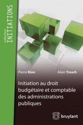 Initiation au droit budgétaire et comptable des administrations publiques