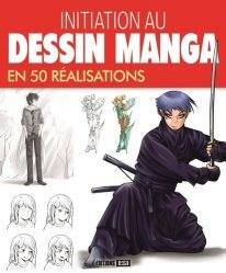 Initiation au dessin manga en 50 réalisations