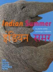 Indian Summer. La jeune scène artistique indienne