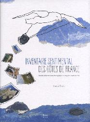 Inventaire sentimental des côtes de France