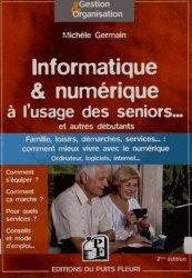 Informatique & numérique à l'usage des seniors
