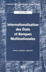 Internationalisation des Etats et Banques Multinationales. Acteurs, stratégies, régulation
