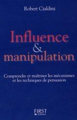 Influence & manipulation. Edition revue et augmentée