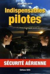 Indispensables pilotes. Sécurité aérienne