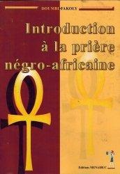Introduction à la prière négro-africaine