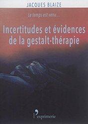 Incertitudes et évidences de la gestalt-thérapie