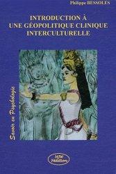 Introduction à une géopolitique clinique interculturelle