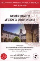 Intérêt de l'enfant et mutations du droit de la famille