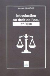 Introduction au droit de l'eau. 2e édition