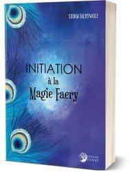 Initiation à la Magie Faery