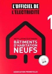 Installations électriques bâtiments d'habitation neufs