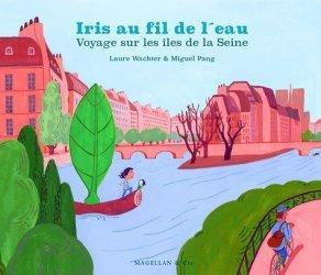 Iris, au fil de l'eau