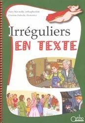 Irréguliers en texte