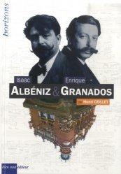 Isaac Albéniz & Enrique Granados