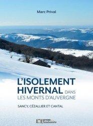 Isolement hivernal dans les monts d'Auvergne