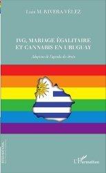 IVG, mariage égalitaire et cannabis en Uruguay. Adoption de l'agenda des droits