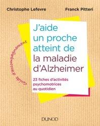 J'aide un proche atteint de la maladie d'Alzheimer