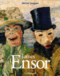 James Ensor ou la Fantasmagorie
