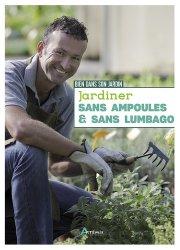 Jardiner sans ampoules et sans lumbago