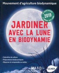 Jardiner avec la lune en biodynamie 2019