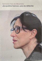 Jacqueline Salmon, une vie réfléchie