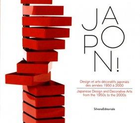 Japon ! Design et arts décoratifs japonais des années 1950 à 2000, Edition bilingue français-anglais