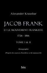 Jacob Frank et le mouvement frankiste, 1726-1816