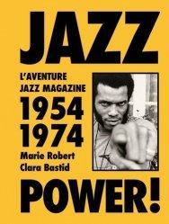 JAZZ POWER ! VINGT ANS D'AVANT-GARDE, 1954-1974   