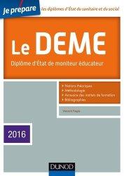 Je prépare le DEME - 4e éd. - Diplôme d'État de Moniteur Éducateur - Edition 2015-2016