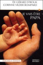 Je vais être papa. Neuf mois et demi dans la vie d'un homme, édition 2001