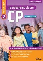 Je prépare ma classe CP Cycle 2