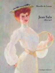 Jean Sala (1869-1918). Catalogue raisonné