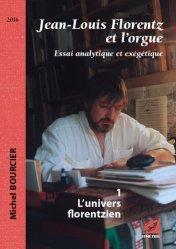 Jean-Louis Florentz et l'orgue