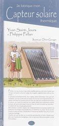 Je fabrique mon capteur solaire thermique