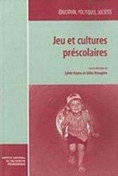 Jeu et cultures préscolaires